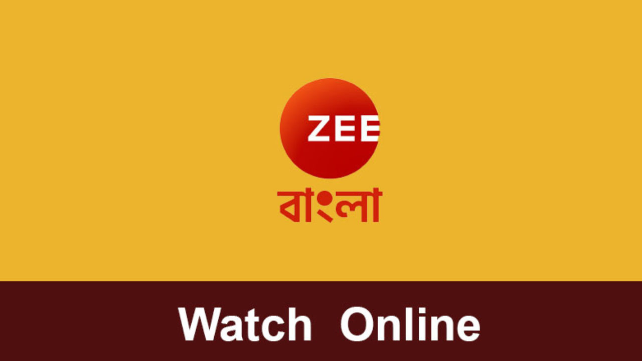 How can you Watch Zee Bangla Serials Online - MuchFeed